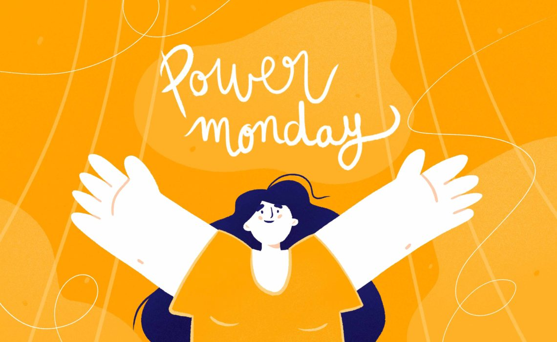 Power Monday n°6