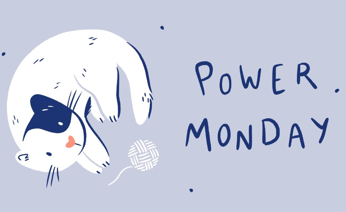 Power Monday n°8